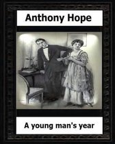 A Young Man?s Year. (1915.) by
