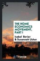 The Home Economics Movement, Part I