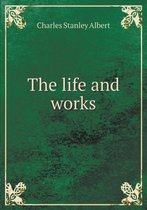 The Life and Works