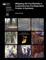 Mitigating Old Tree Mortality in Long-Unburned, Fire-Dependent Forests