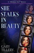 She Stalks in Beauty