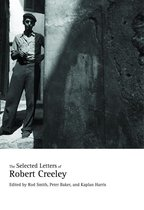 Boek cover The Selected Letters of Robert Creeley van Robert Creeley
