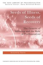 Seeds of Illness, Seeds of Recovery