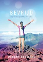 Bevrijd door traumaverwerking en healing