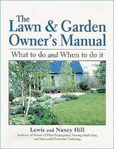 The Lawn And Garden Owner's Manual