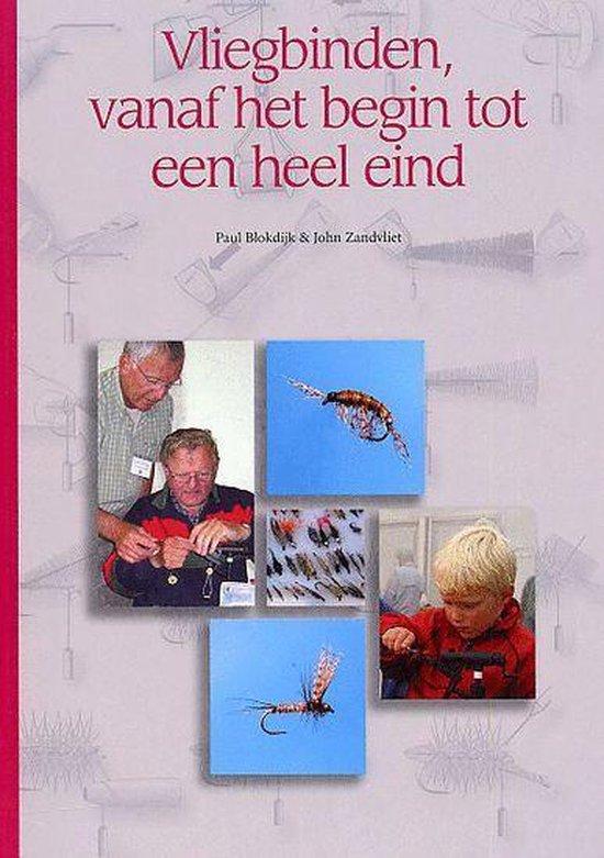 Vliegbinden, Vanaf Het Begin Tot Een Heel Eind - Paul Blokdijk   Fthsonline.com