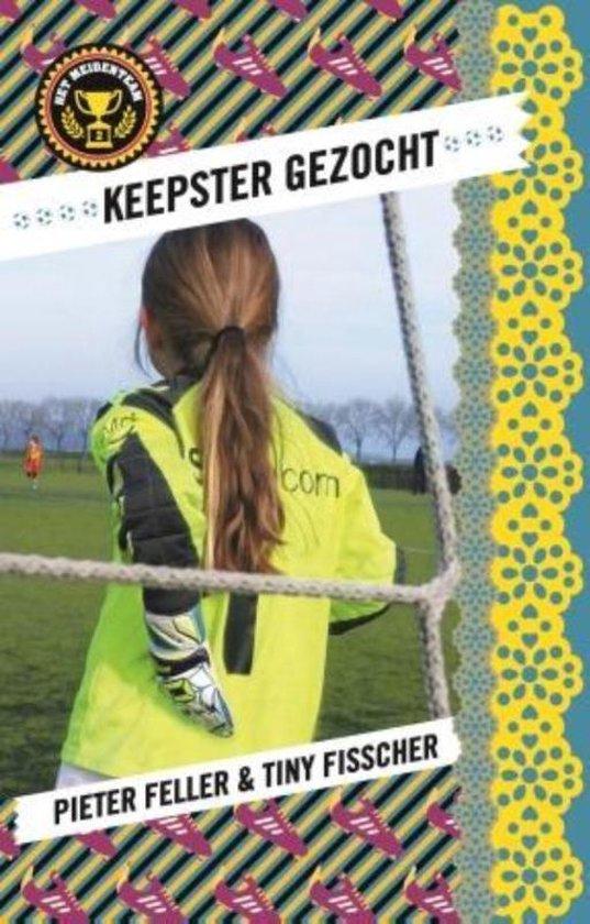 Het meidenteam 2 - Keepster gezocht - Pieter Feller   Fthsonline.com