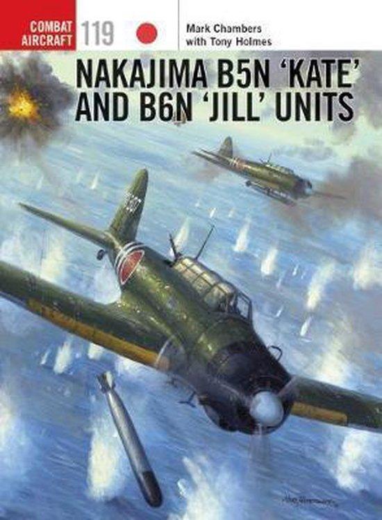 Boek cover Nakajima B5N Kate and B6N Jill Units van Tony Holmes (Paperback)