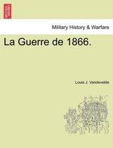 La Guerre de 1866.