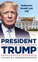 Boek cover President Donald Trump van Charles Groenhuijsen