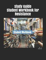 Study Guide Student Workbook for Resistance
