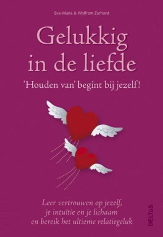 Gelukkig in de liefde - Wilfram Zurhorst |