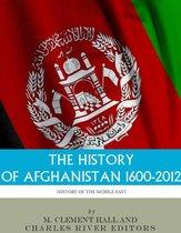 Boek cover The History of Afghanistan, 1600-2012 van Charles River Editors