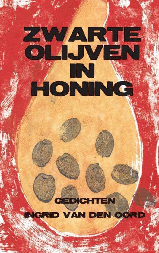 Zwarte olijven in honing - Ingrid van den Oord  