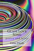 Glass Love Song