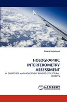 Holographic Interferometry Assessment