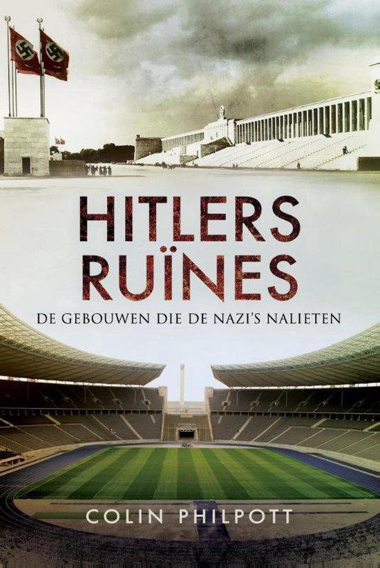 Hitlers ruïnes - Colin Philpott  