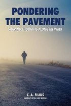 Pondering the Pavement