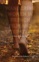 Wandering Women in French Film and Literature