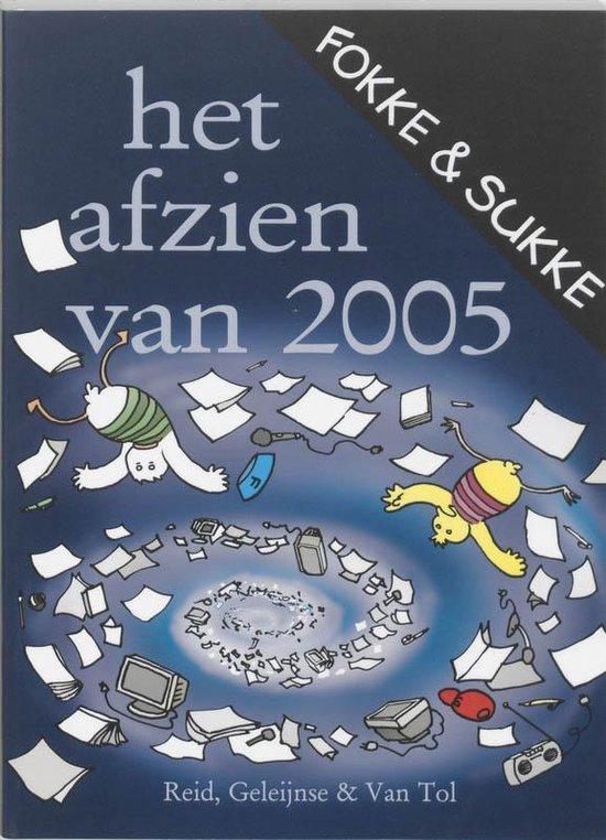 Boek cover Fokke & Sukke - Het afzien van... 2005 van John Stuart Reid (Paperback)