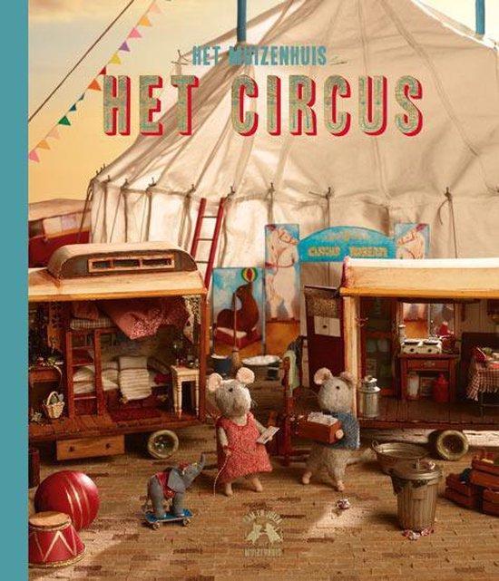 Boek cover Het Muizenhuis  -   Het circus van Karina Schaapman (Hardcover)