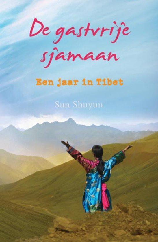 De gastvrije Sjamaan - Sun Shuyun  