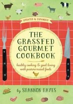 The Grassfed Gourmet Cookbook 2nd ed