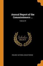 Annual Report of the Commissioners ...; Volume 22