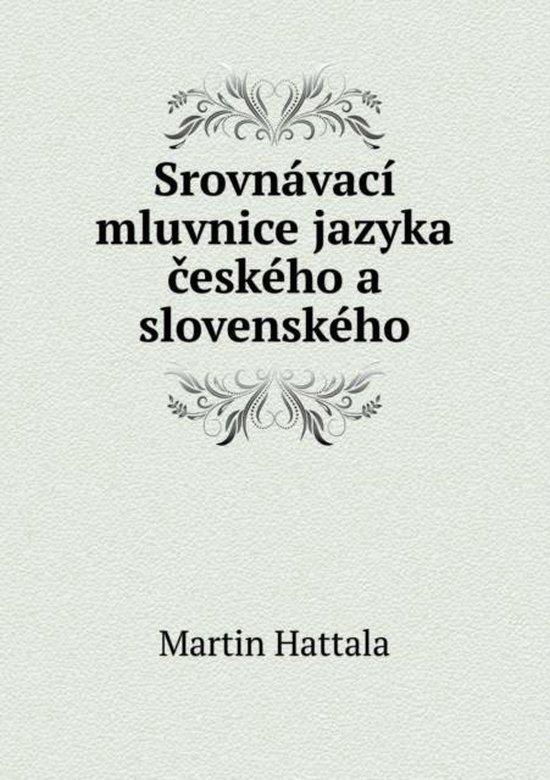 Srovnavaci Mluvnice Jazyka Eskeho a Slovenskeho