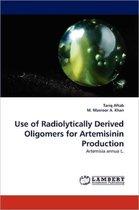 Use of Radiolytically Derived Oligomers for Artemisinin Production