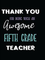 Thank You Being Such an Awesome Fifth Grade Teacher