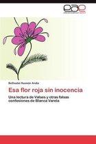 ESA Flor Roja Sin Inocencia