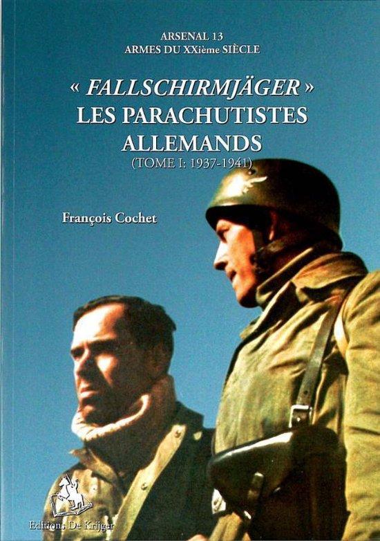 ''Fallschirmjager '' les parachutiste allemands 1 1937-1941
