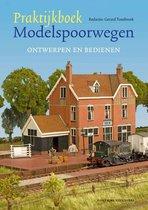 Praktijkboek modelspoorwegen 1