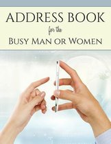 Address Book for the Busy Man or Women