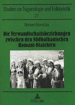 Die Verwandtschaftsbeziehungen Zwischen Den Suedbalkanischen Romani-Dialekten