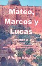 Mateo, Marcos y Lucas (volumen 2)