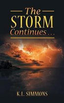 The Storm Continues . . .