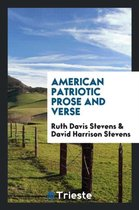 American Patriotic Prose and Verse