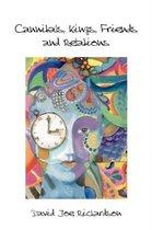 Boek cover Cannibals, Kings, Friends and Relations van David Joe Richardson