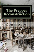 The Prepper Reconstruction