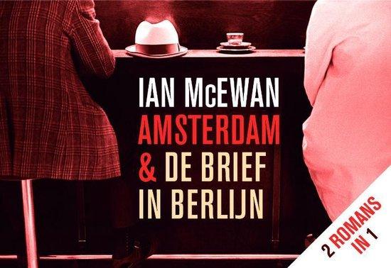 Amsterdam & De Brief In Berlijn - Ian McEwan |