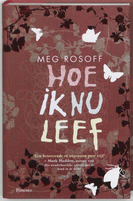 Hoe ik nu leef - Meg Rosoff   Fthsonline.com