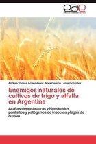 Enemigos Naturales de Cultivos de Trigo y Alfalfa En Argentina