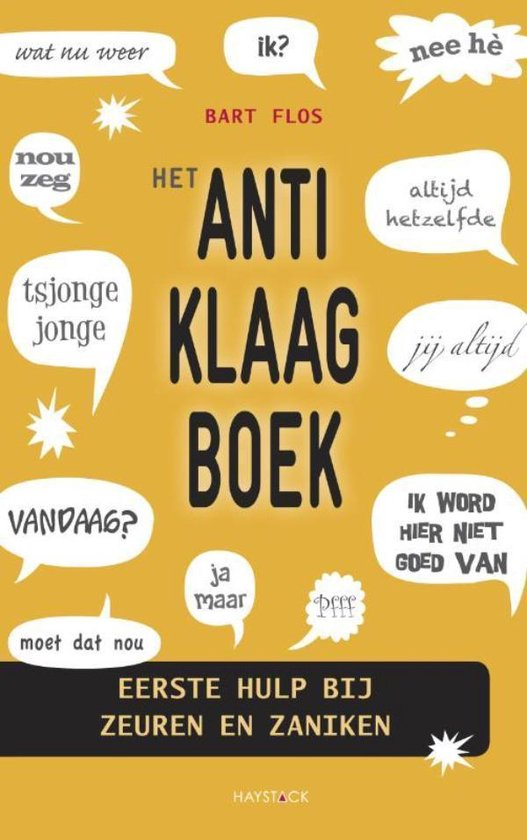 Het anti-klaagboek - Bart Flos  