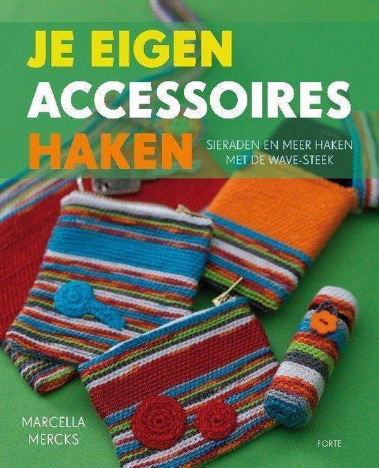 Je eigen accessoires haken. Sieraden en meer haken met de wave-steek - Marcella Mercks pdf epub