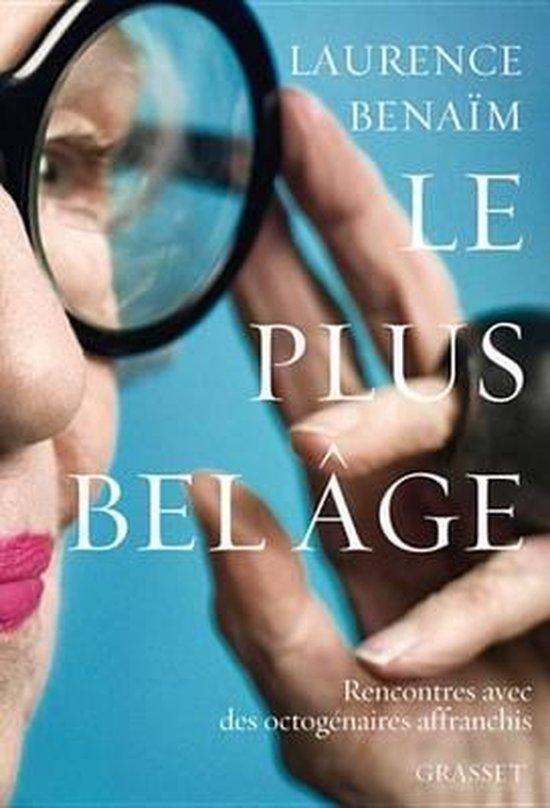 Boek cover Le plus bel âge van Laurence Benaim (Onbekend)