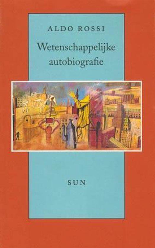 Wetenschappelijke autobiografie - Aldo Rossi |
