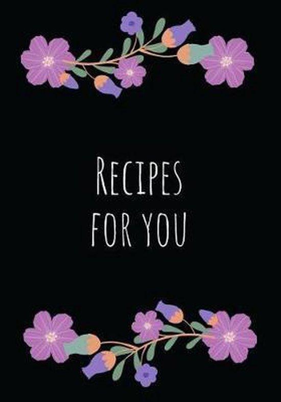 Recipes for You