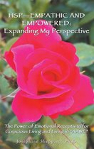 Hsp—Empathic and Empowered: Expanding My Perspective